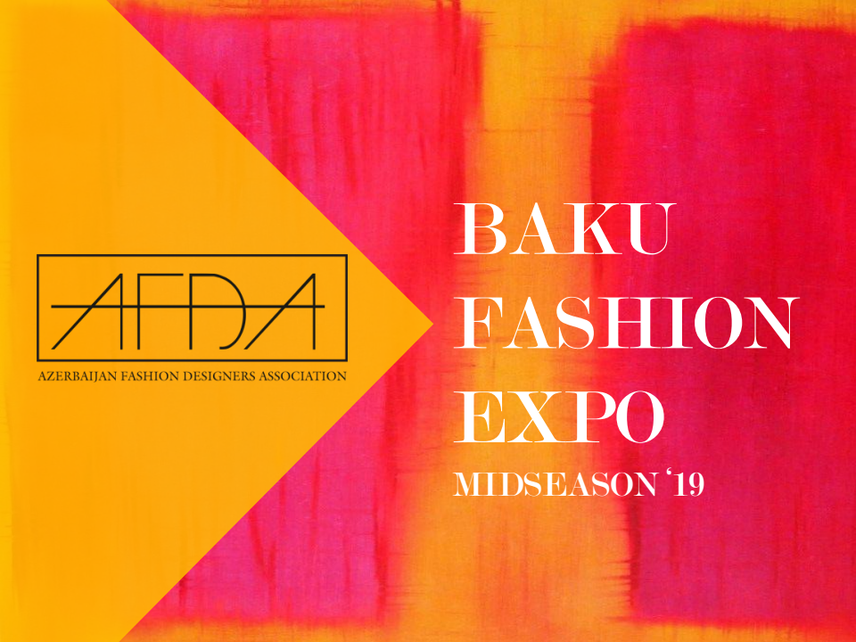 "Baku Fashion Expo Midseason 2019 – photo project ""Azerbaijan Fashion Creators""."